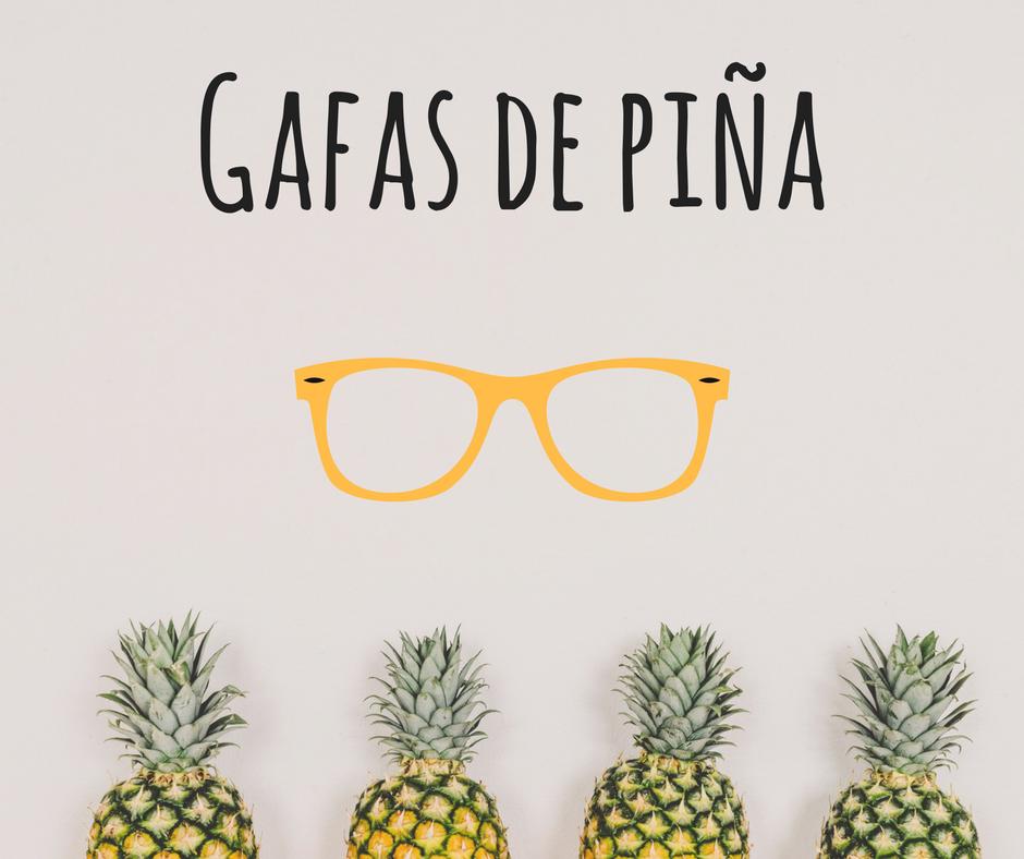 gafas de piña