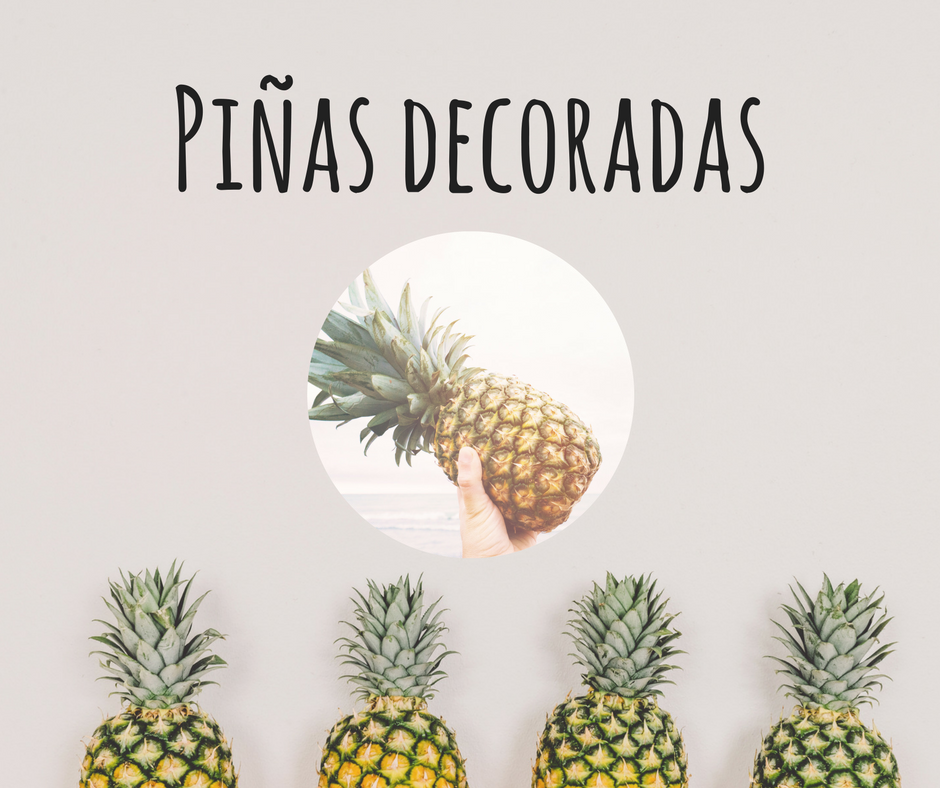 Piñas decoradas